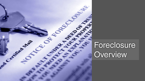 Foreclosure Attorney - Overview